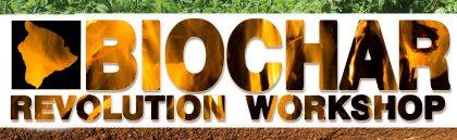 Biochar Revolution Workshop, Paul Taylor PhD and Josiah Hunt