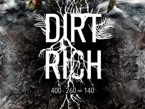 Dirt Rich The Movie